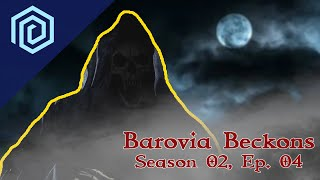 Barovia Beckons | Season 02 Episode 04 | Death smiles at us all. All a person can do is smile back.