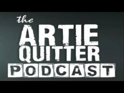 "Artie Quitter Podcast - The ""Don't Fuck With Me"" Tour"