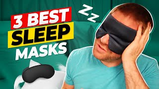 The 3 Best Sleep Masks On The Planet