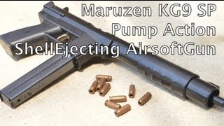 Maruzen KG9 SP/Shell Ejecting Pump action Spring Airsoft gun マルゼン カート式 KG9SP
