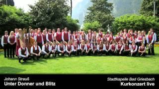 Unter Donner und Blitz - Stadtkapelle Bad Griesbach