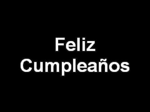Feliz Cumpleaños Original Alta Calidad Y Tamaño Mp4 Youtube