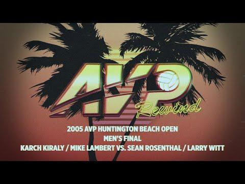 AVP Rewind: 2005 Huntington Beach Open Men's Final