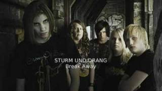 sturm und drang break away