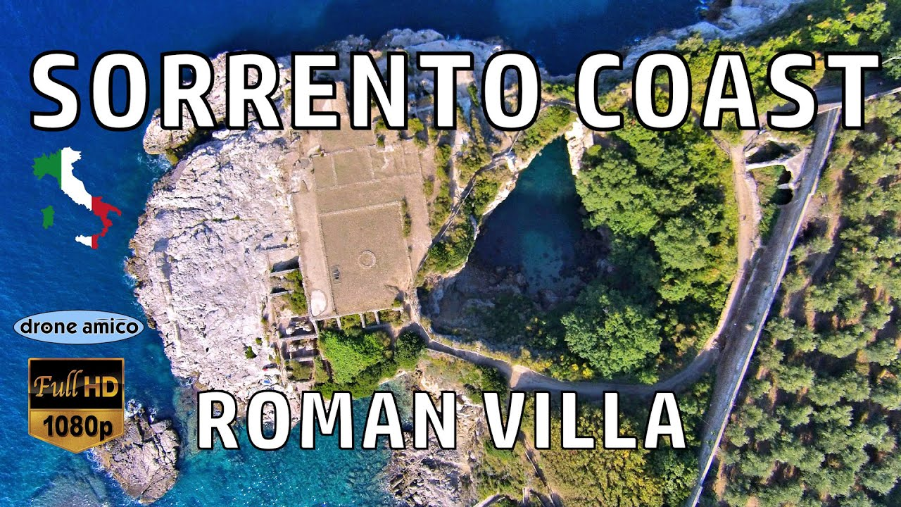 Sorrento bagni della regina giovanna villa romana i sec d c drone amico full hd youtube - Bagno della regina giovanna ...