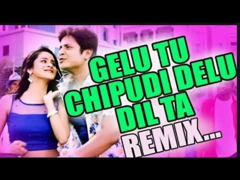 Gelu Tu Chipudi Delu Dil Ta DJ Song