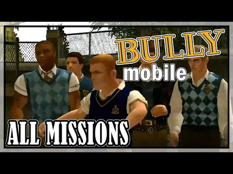 Bully (Android) Anniversary Edition - All Missions | Full Game