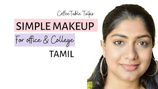 Daily makeup for College in Tamil | Office makeup |Easy simple outting makeup