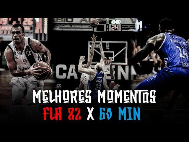 Melhores Momentos - FLA 82 x 60 MIN | NBB 2018-2019