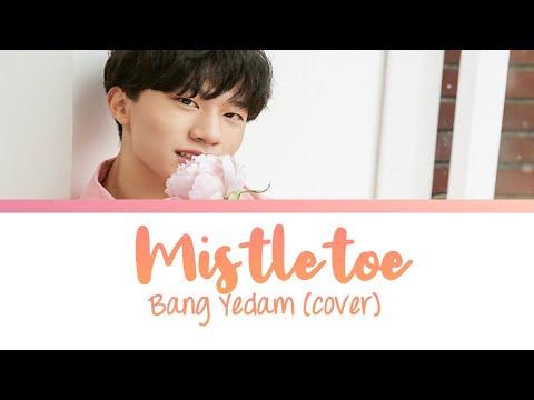 YG TREASURE | Bang Yedam - Mistletoe (cover) lyrics