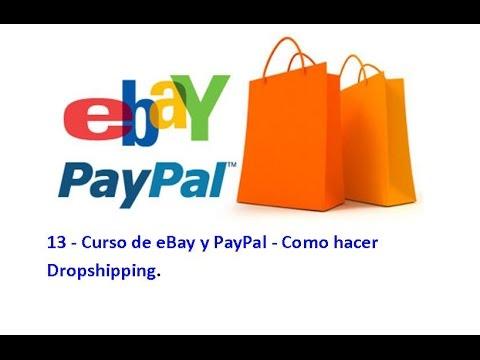 13 - Curso de eBay y PayPal - Como hacer Dropshipping