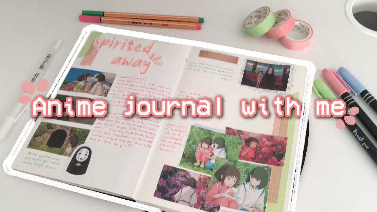 Anime Journal With Me Spirited Away Youtube