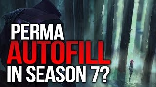 PERMA AUTOFILL IN SEASON 7? Advice for the Reset! (League of Legends)
