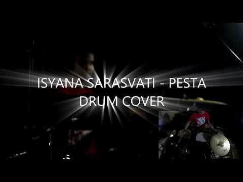 Isyana Sarasvati - Pesta (Drum Cover by Yudha Bagoes Pratama)