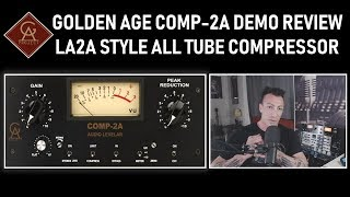 Golden Age COMP-2A Demo Review LA2A Style All-Tube Compressor Limiter: Best Budget Vocal Compressor?
