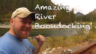 Beautiful Wenatchee River Boondocking