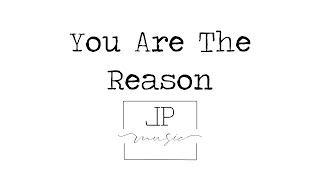 You Are The Reason - LP Music (Cover)