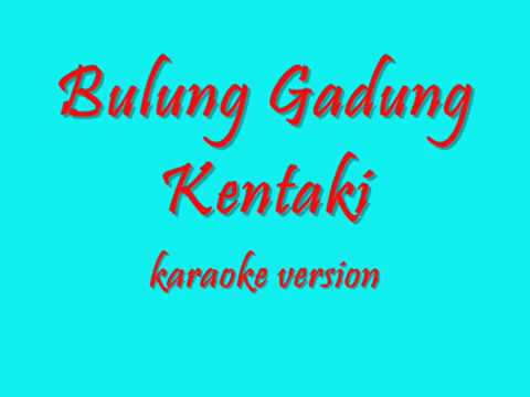 BULUNG GADUNG KENTAKI karaoke version G.S