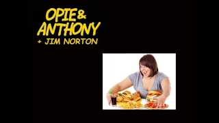 Opie & Anthony - Obesity & Overeating