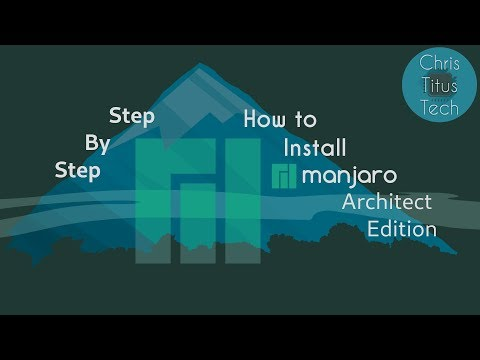 How to Install Manjaro Architect Edition | Step by Step