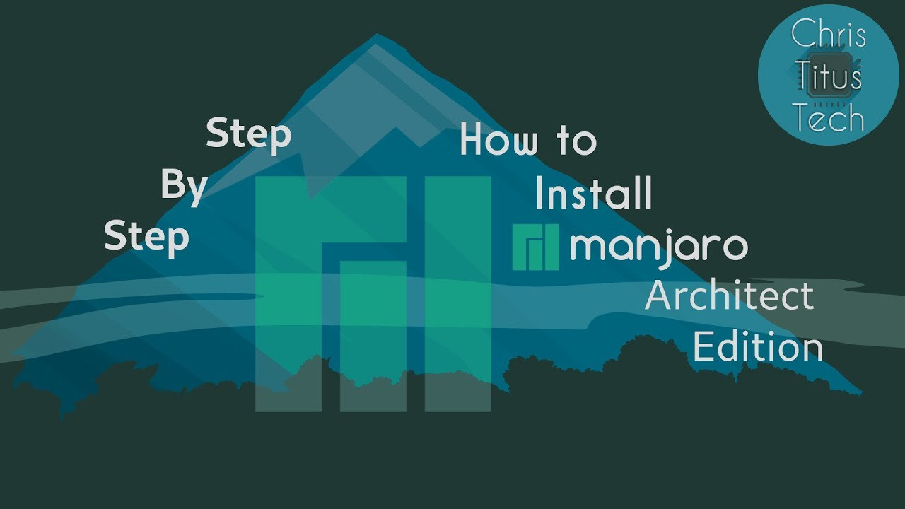 Manjaro Architect Installation Guide | Step by Step