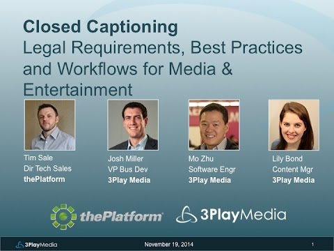 Closed Captioning Legal Requirements, Best Practices, and Wo