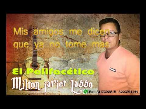 """ENTRE COPAS DE LICOR"" (Letra) MILTON JAVIER LASSO Buesaco Nariño"