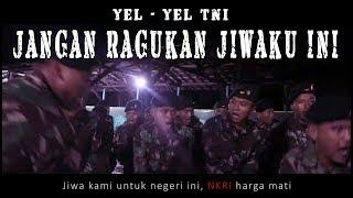 Video Yel Yel TNI  - Jangan Ragukan Jiwaku Ini (Lyric Video) download MP3, 3GP, MP4, WEBM, AVI, FLV April 2018