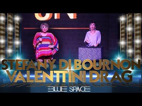 Blue Space Oficial - Stefany Di Bourbon e Valenttini Drag - 15.04.17