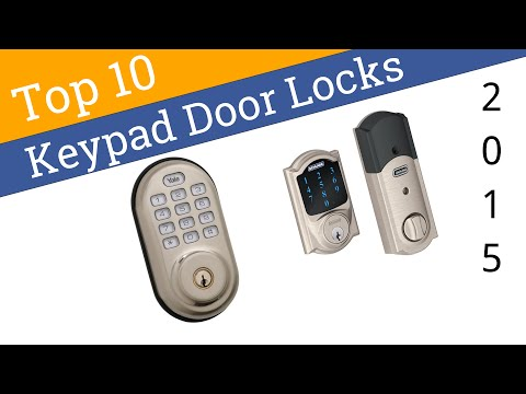 10 Best Keypad Door Locks 2015
