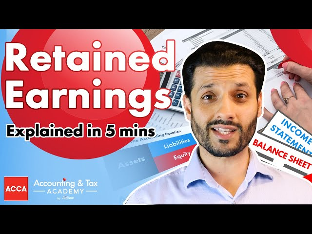Retained Earnings Explained   5 Mins