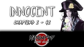MangaPod Book Club #160: Innocent (Ch. 1 - 41) ft. Pause and Select!