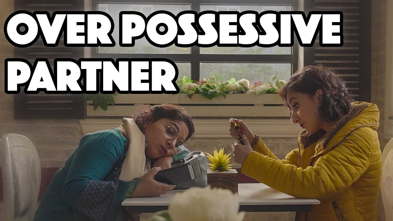 When You Have an Over-Possessive Partner | Meher Bano | MangoBaaz