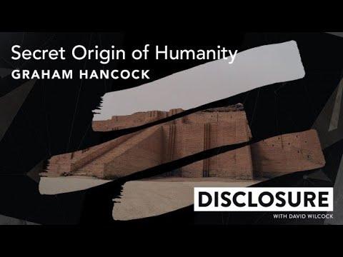 FREE Episode: DISCLOSURE   Secret Origin of Humanity with Graham Hancock (Episode 01)