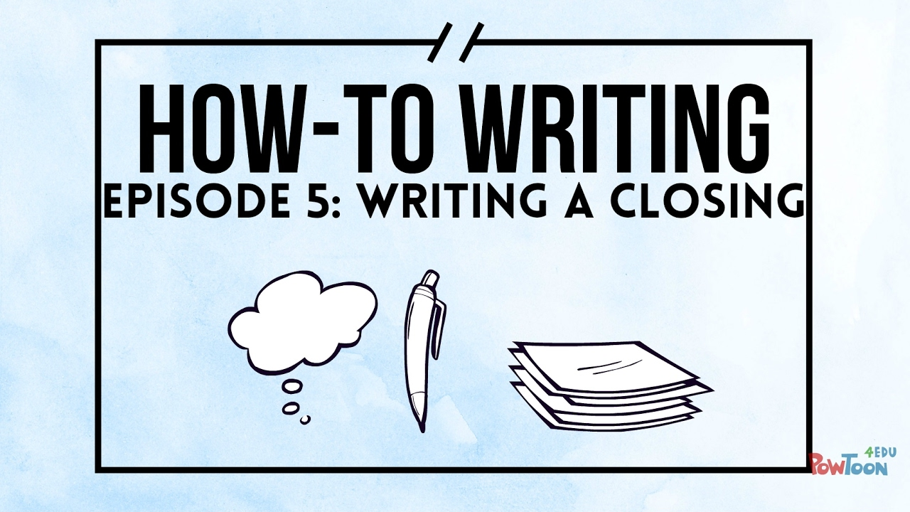 How-To Writing For Kids  Episode 11  Writing a Closing