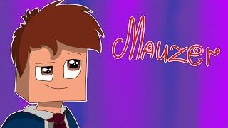 ♡Mauzer animation♡