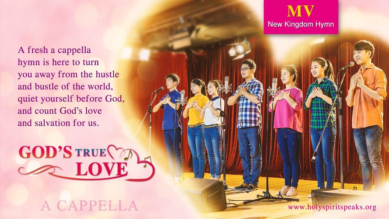 "Christian Music Video   ""God's True Love"" (A Cappella)"