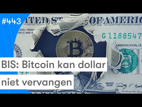 Kan Bitcoin De Dollar Vervangen? Nee Zegt BIS | BTC Koers En Nieuws Vandaag | #443