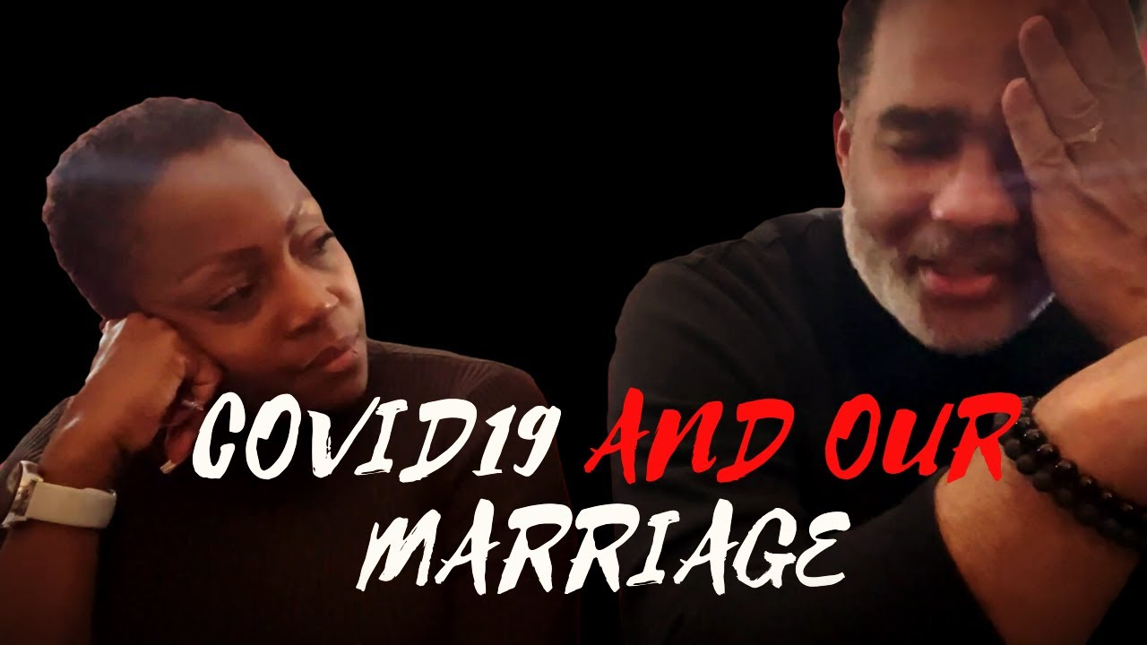 COVID19 and our Marriage
