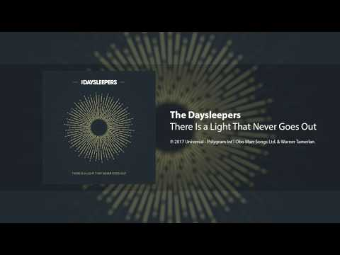 The Daysleepers - There Is a Light That Never Goes Out (The Smiths Cover)