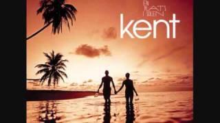 Kent - Ärlighet Respekt Kärlek