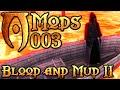 Oblivion Mod: Blood & Mud II #003 [HD] - Frontenwechsel