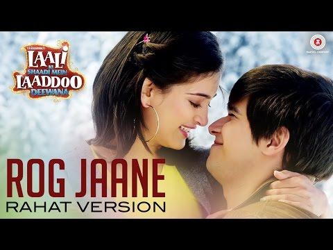 Rog Jaane | Laali Ki Shaadi Mein Laaddoo Deewana | Vivaan & Akshara | Rahat Fateh Ali Khan | Vipin P