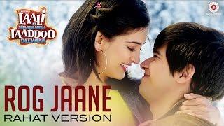 Rog Jaane Song | Laali Ki Shaadi Mein Laaddoo Deewana