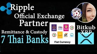 Remittances & Custody of Crypto for 7 Thai Banks by Ripple Official Exchange Partner Bitkub