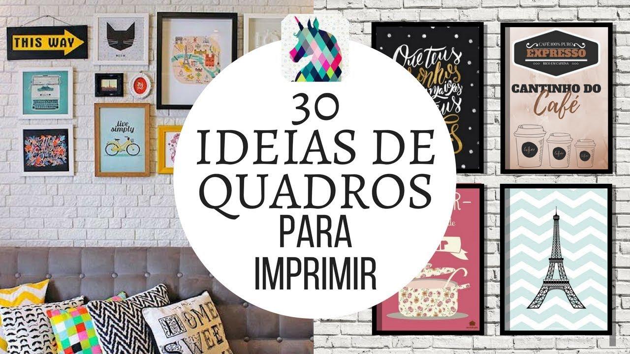 30 Ideias de Quadros para Imprimir | BIAH WONDER - YouTube