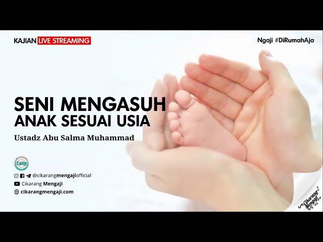 SENI MENGASUH ANAK USIA GHULAM (2-7 TAHUN) #1