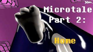 (SFM/UT/Micro) MicroTale Part 2: Home