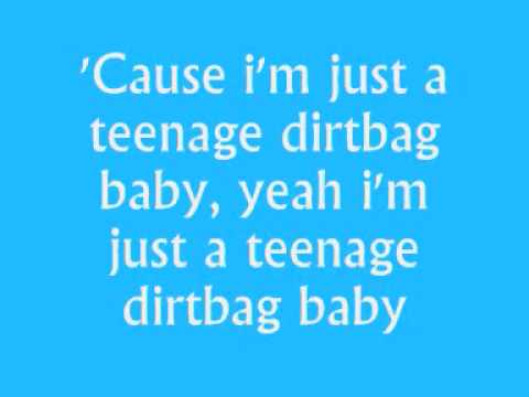Wheatus - Teenage Dirtbag (With Lyrics)