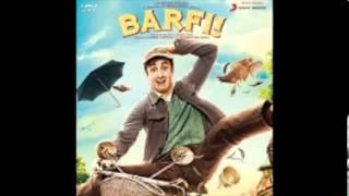 Barfi Mp3 Songs - 2012